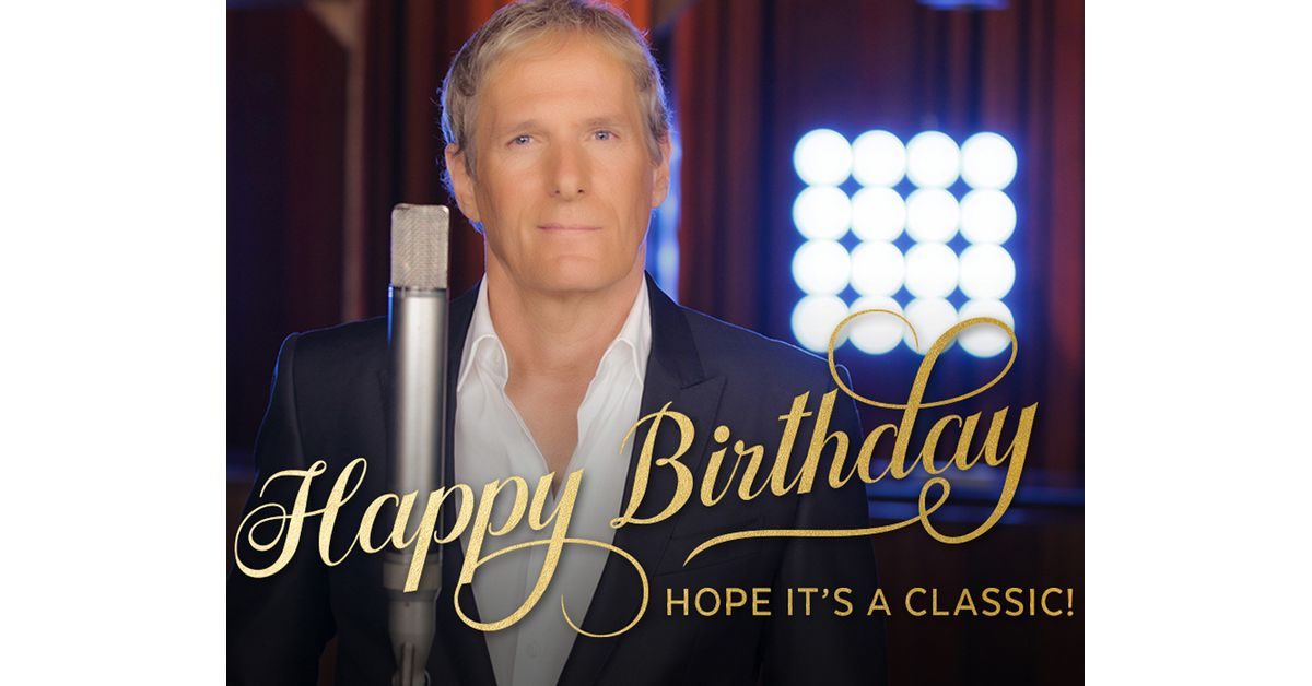 Happy Birthday Song By Michael Bolton Ecard (Personalize