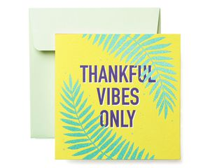 Thankful Vibes Thank You Greeting Card
