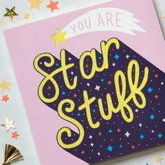 Star Stuff Greeting Card for Her - Birthday, Thinking of You, Congratulations