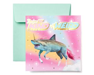 Weird Greeting Card - Birthday, Thinking of You, Romantic