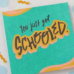 Schooled Graduation Card