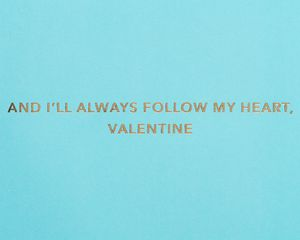 Follow My Heart Valentine's Day Greeting Card