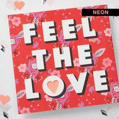 Feel the Love Valentine's Day Card