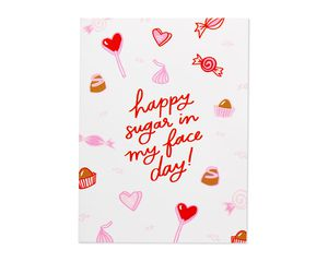 sugar in my face valentine's day card