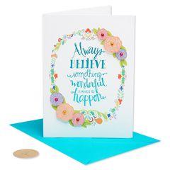 Always Believe Friendship Greeting Card