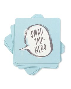 small talk hero coasters (set of 8)