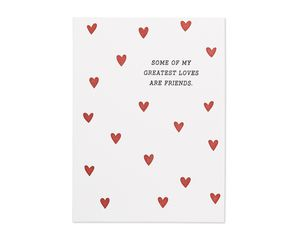 greatest loves are friends valentine's day card