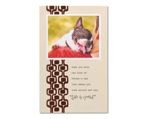 Life is Good Father's Day Card