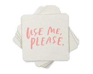 use me, please coasters (set of 8)