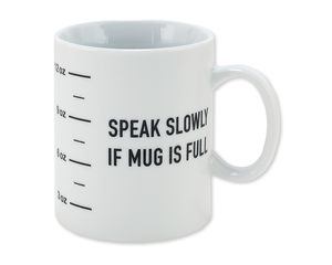 speak slowly coffee mug