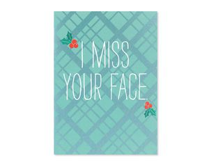 miss your face holiday card