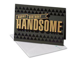 Handsome Birthday Card