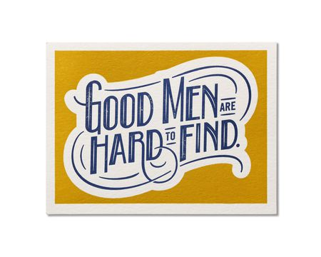 Good Men Romantic Card