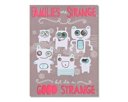 families are strange