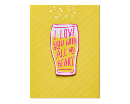 Ale My Heart Valentine's Day Card