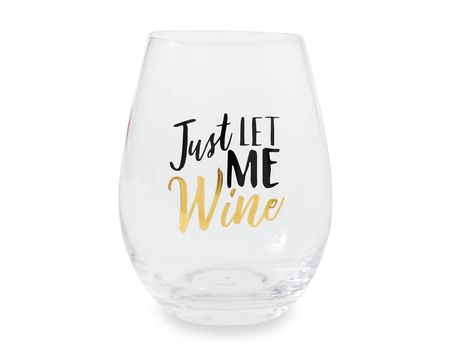 Mud Pie Just Let Me Wine Stemless Glasses