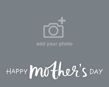 Mothers Day (Add-a-Photo)