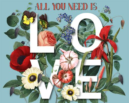 All You Need is Love Valentine Ecard