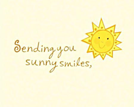 Sending You Sunny Smiles