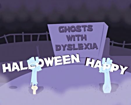 Dyslexic Ghosts