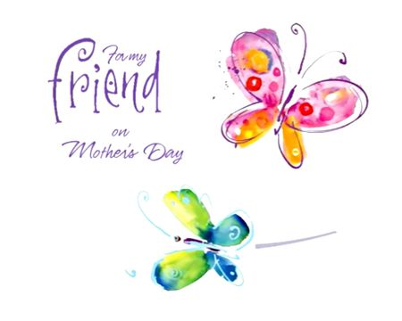 For My Friend On Mother's Day Kathy Davis