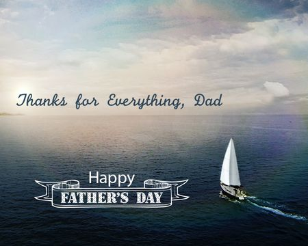 Thanks for Everything, Dad