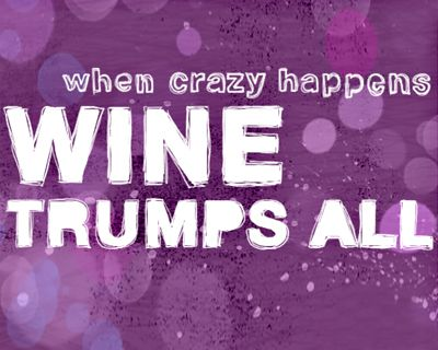 Wine Trumps All