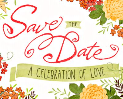 Celebrate Our Love Save the Date