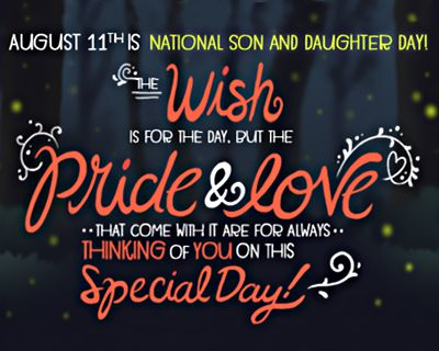 8/11 National Son and Daughter Day
