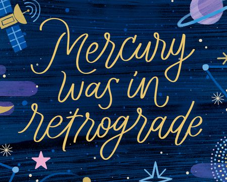 Sorry - Mercury was in Retrograde Postcard