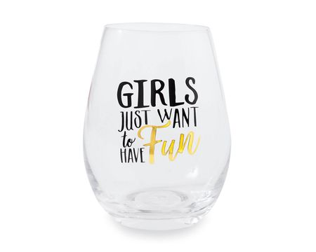 Mud Pie Girls Just Want To Have Fun Stemless Glasses