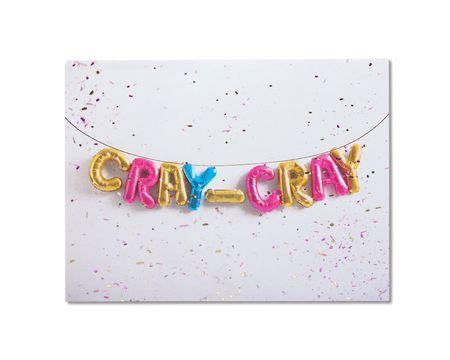 Cray Cray Birthday Card
