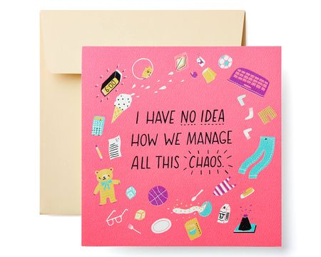Loving Chaos Mothers Day Card