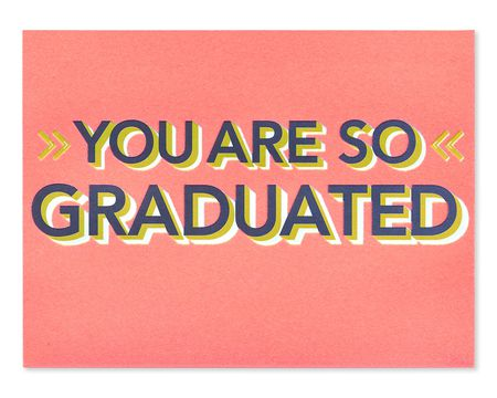 So Graduated Graduation Card