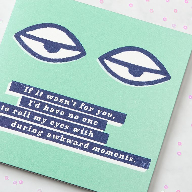 Awkward Moments Greeting Card - Birthday, Thinking of You, Friendship