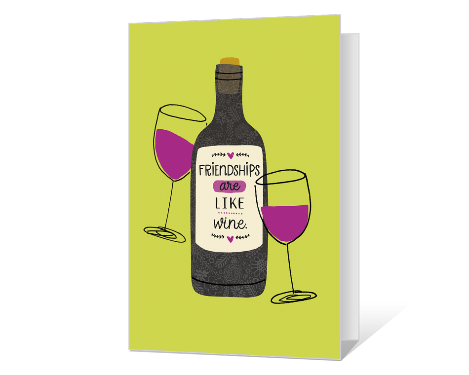 Friendships Are Like Wine Printable