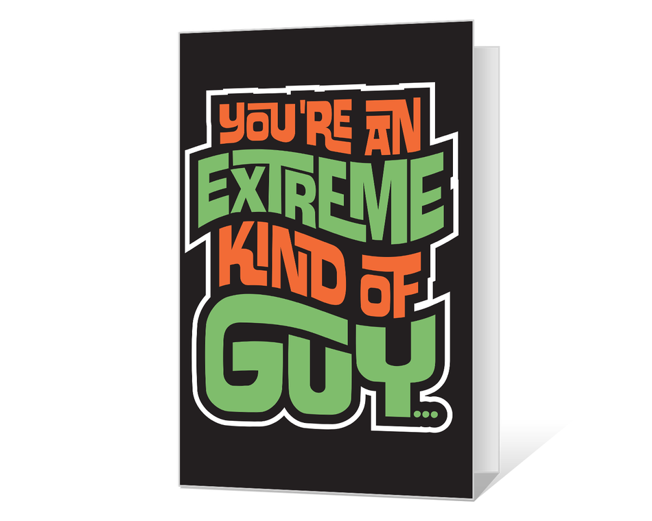 Extremely Great Guy Printable