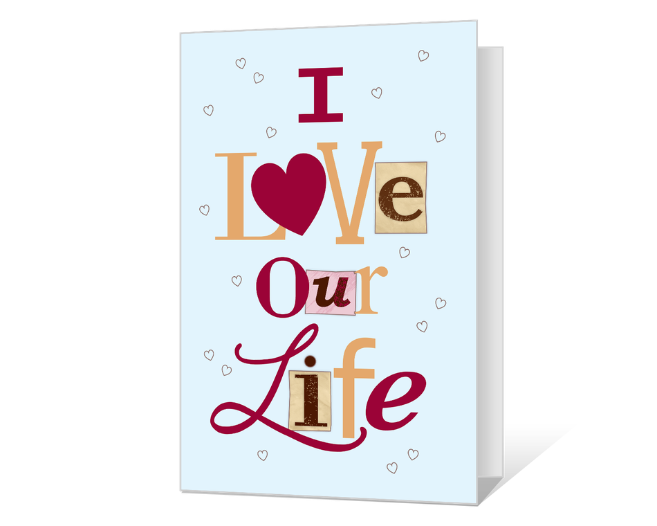 I Love Our Life Printable