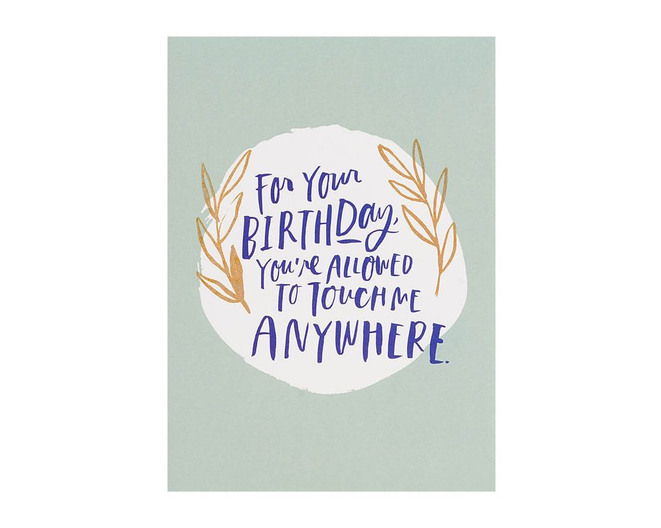Allowed To Touch Romantic Birthday Card