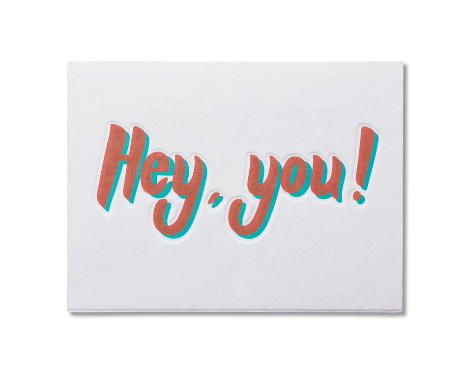 Hey You Thinking of You Card