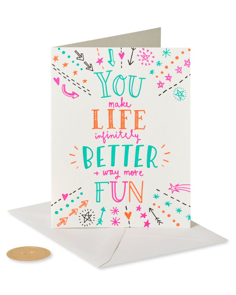 You Make Life Better Friendship Greeting Card