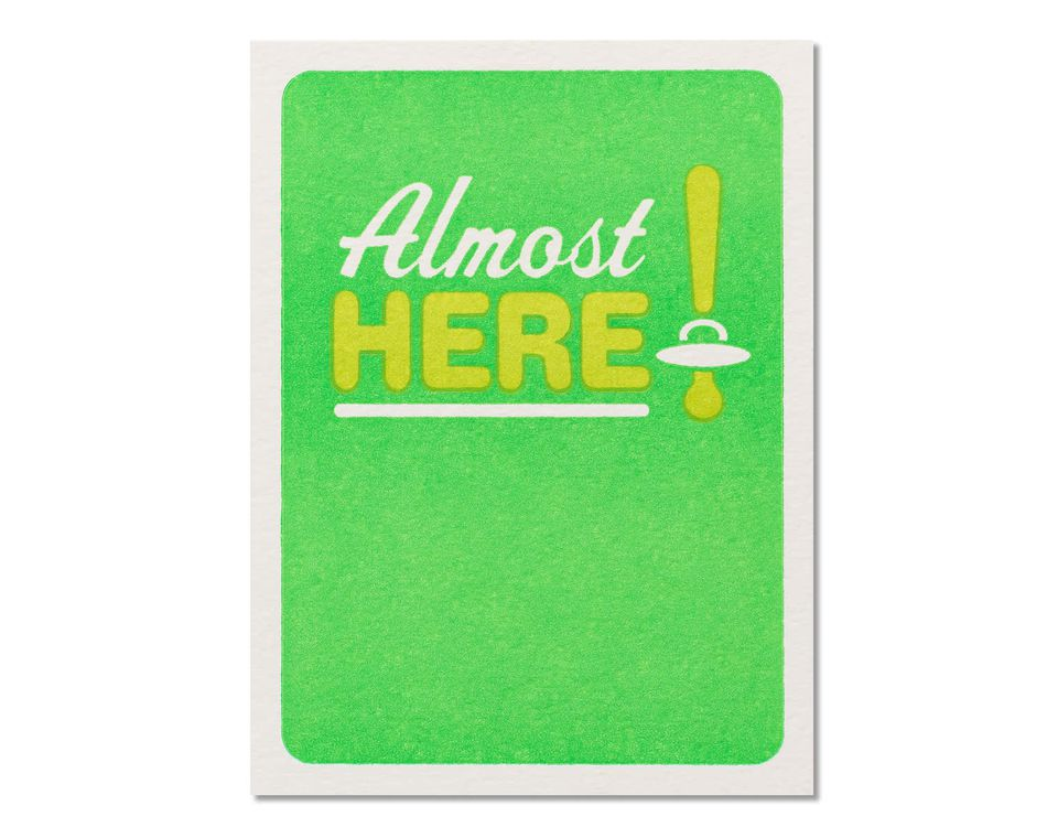 Almost Here Baby Congratulations Card