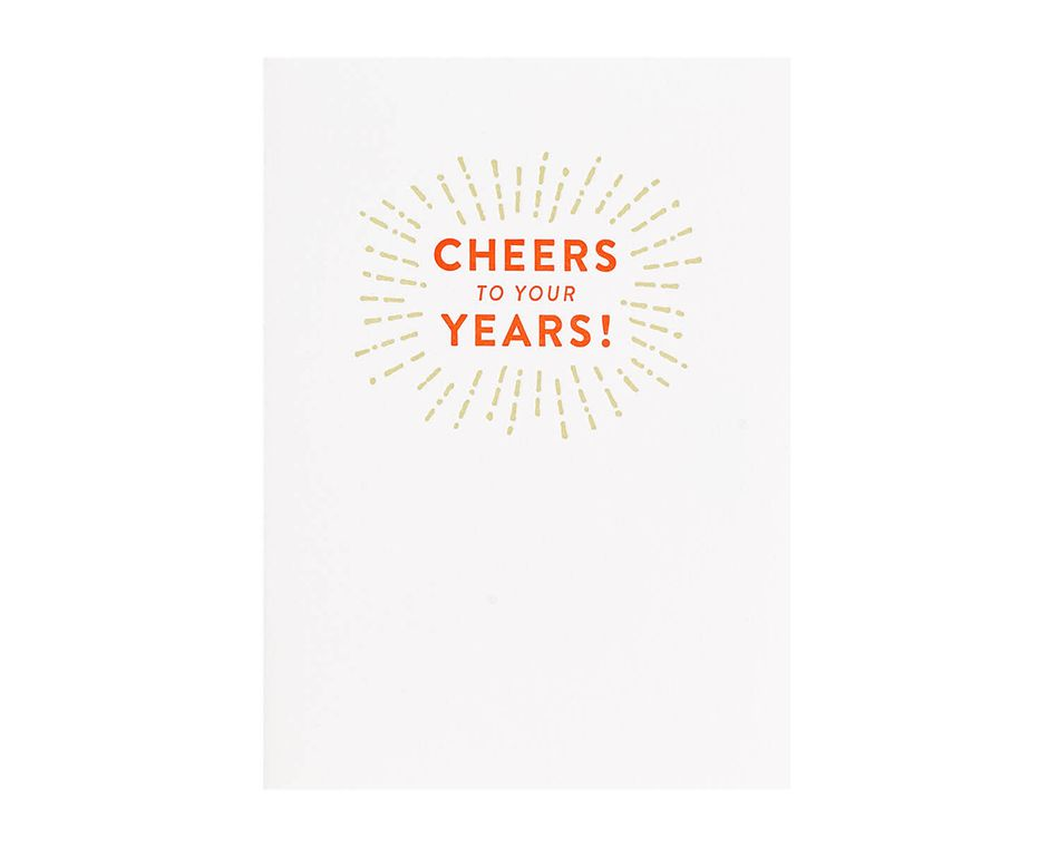 Cheers To Your Years Birthday Card