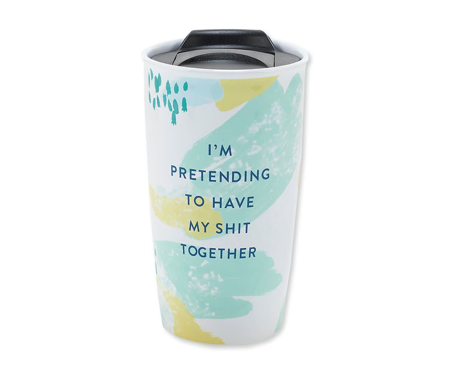 pretending to have my shit together travel mug