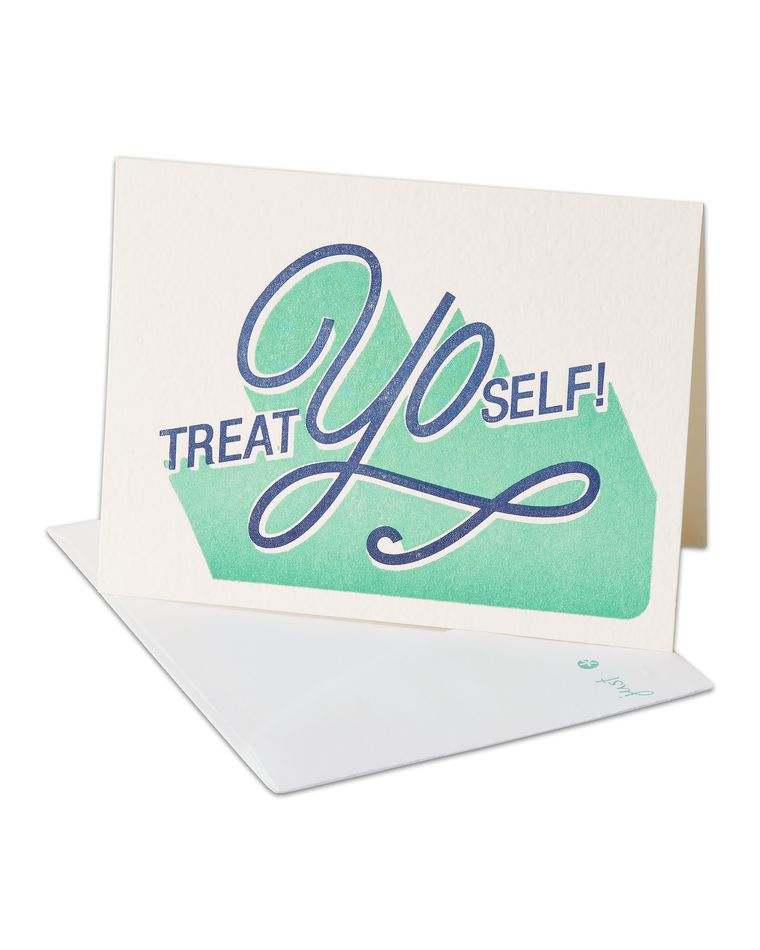 Treat Yo Self Birthday Card