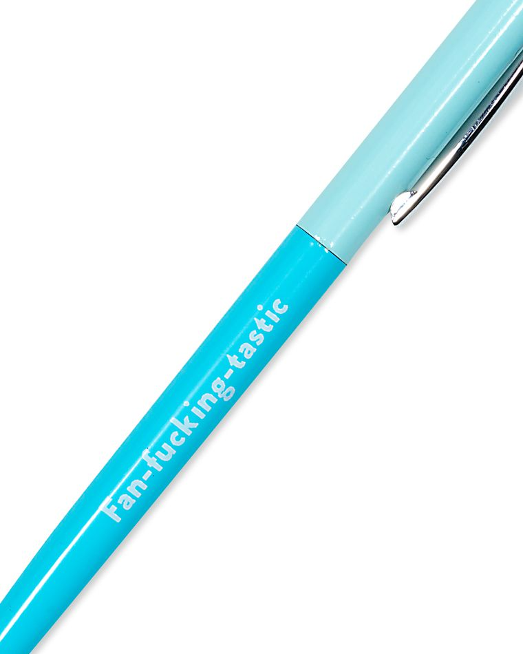 fan-fucking-tastic pen
