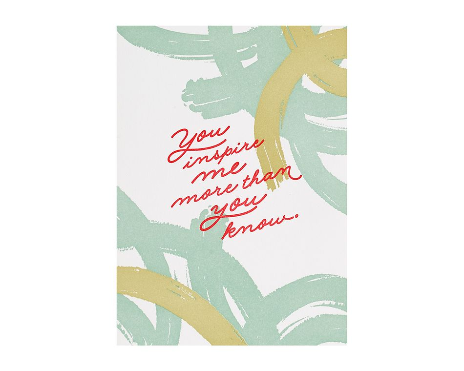 You Inspire Me Birthday Card