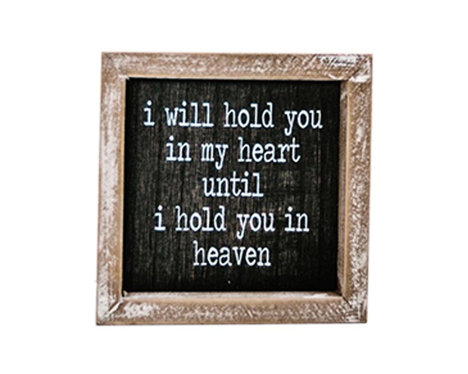 I Will Hold You in My Heart' Wall Sign