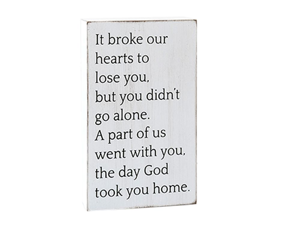 The Day God Took You Home' Wall Sign