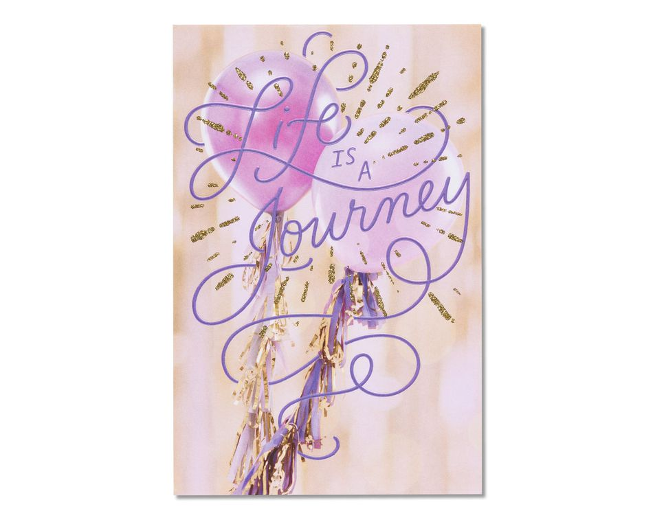 Life Is A Journey Birthday Card